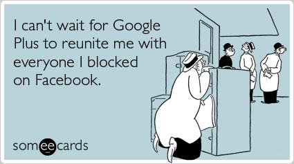 google-plus-facebook-block-confession-ecards-someecards