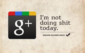 not_doing_shit_google_plus +